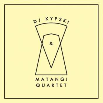 Kypski & The Matangi String Quartet